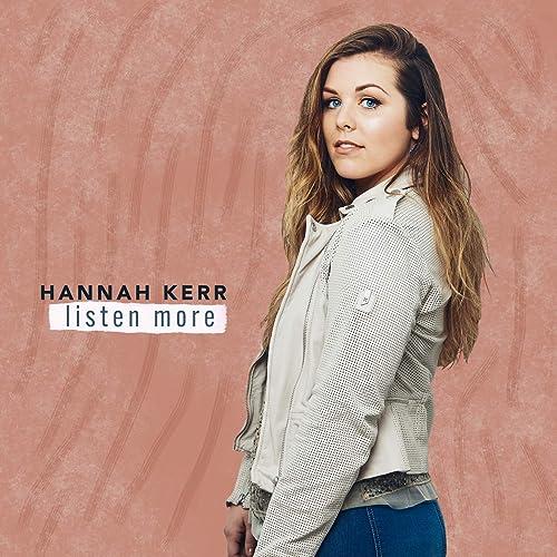 Hannah Kerr - Listen More EP (2019)