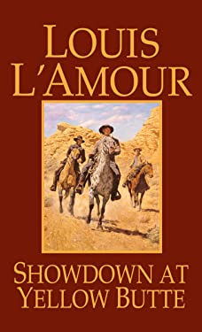 Showdown at Yellow Butte: A Novel
