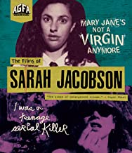 The Films Of Sarah Jacobson: Mary Jane's Not a Virgin Anymore + I Was a Teenage Serial Killer