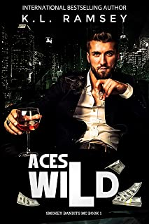 Aces Wild (Smokey Bandits MC Book 1)