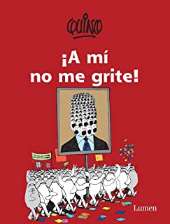 ¡A mí no me grite! / Don't Yell at Me! (Spanish Edition)