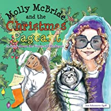 Molly McBride and the Christmas Pageant: A Story About the Virtue of Obedience