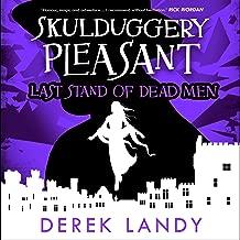 Last Stand of Dead Men: Skulduggery Pleasant, Book 8