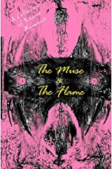 The Muse and The Flame: A Collection of Bizarre Love Stories Paperback