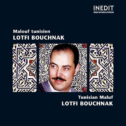 LOTFI BOUCHNAK MP3 GRATUITEMENT TÉLÉCHARGER