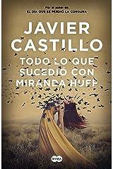 Todo lo que sucedió con Miranda Huff (Spanish Edition) Formato Kindle