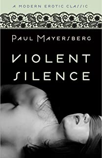 Violent Silence (Modern Erotic Classics) (English Edition)