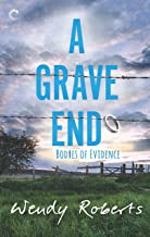 A Grave End: A Small Town Paranormal Mystery (Bodies of Evidence Book 4)