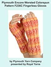 Plymouth Encore Worsted Colorspun Yarn Knitting Pattern F236C Fingerless Gloves (I Want To Knit)