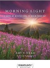 Morning Light: A Book of Meditations to Begin Your Day (Hazelden Meditations)