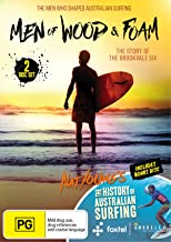 Men Of Wood And Foam: Includes The History Of Australian Surfing