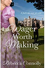 A Wager Worth Making (Arrangements, Book 7) Kindle Edition