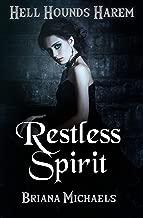 Restless Spirit (Hell Hounds Harem Book 1)