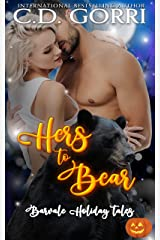 Hers to Bear: A Barvale Halloween Tale (Barvale Holiday Tales Book 2) Kindle Edition