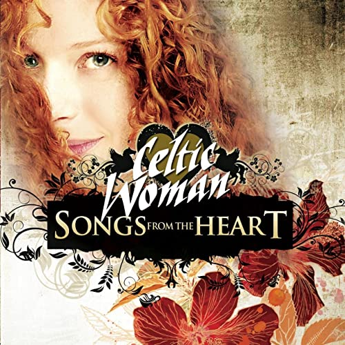 Songs From The Heart Von Celtic Woman Bei Amazon Music Amazonde