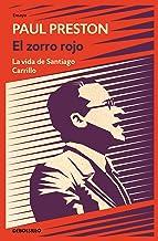 El zorro rojo: La vida de Santiago Carrillo (Ensayo   Biografía)