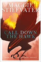 Call Down the Hawk: The Dreamer Trilogy Kindle Edition