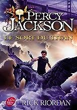 Livres Percy Jackson - Tome 3: Le sort du titan PDF