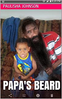 Papa's Beard goes to the Barbershop