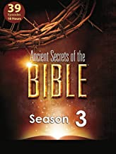 Ancient Secrets of the Bible : Series 3