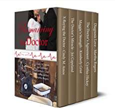 Romancing the Doctor: Clean and wholesome historical romance