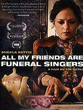 Best my friends funeral Reviews