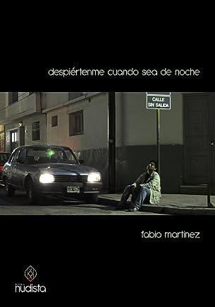 Despiértenme cuando sea de noche (Spanish Edition)