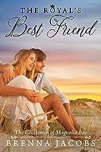 The Royal's Best Friend: A Magnolia Bay Sweet Romance (Gentlemen of Magnolia Bay Book 1)