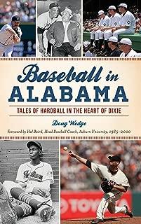 Baseball in Alabama: Tales of Hardball in the Heart of Dixie