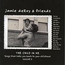 Jamie deRoy & Friends, Vol. 2: The Child in Me