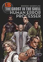 Ghost in the Shell 1.5 (edición Trazado): Human Error Processer (Manga Seinen)
