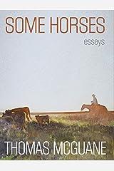 Some Horses: Essays Hardcover