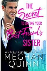 The Secret to Dating Your Best Friend's Sister (The Bromance Club Book 1) Kindle Edition