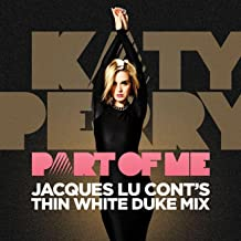 Part Of Me (Jacques Lu Cont's Thin White Duke Mix)