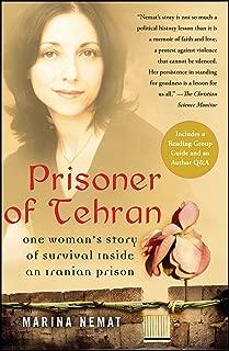 Prisoner of Tehran: One Woman's Story of Survival Inside an Iranian Prison