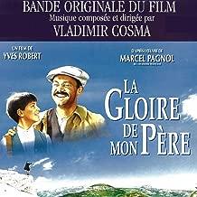 My Father's Glory (feat. Orchestre Philharmonique de Paris) [Yves Robert's Original Motion Soundtrack]