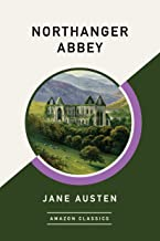 Northanger Abbey (AmazonClassics Edition)