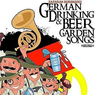 German Drinking & Beer Garden Songs (Digitally Remastered)