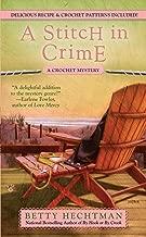 A Stitch in Crime (A CROCHET MYSTERY Book 4)
