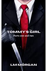 Tommy's Girl - Parts One and Two Kindle Edition