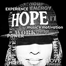 Experience Hope [Explicit]