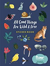 All Good Things Are Wild and Free Sticker Book (Flow)