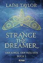 Strange the Dreamer - Der Junge, der träumte: Buch 1 (German Edition)