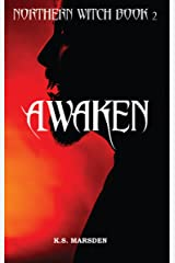 Awaken (Northern Witch Book 2) Kindle Edition