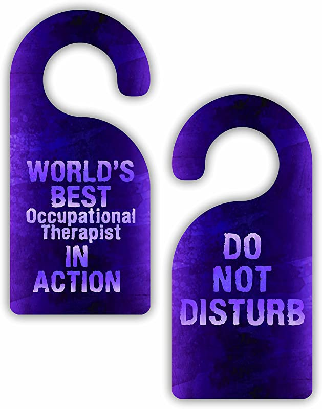 World S Best Occupational Therapist In Action Do Not Disturb Therapist Watercolor Print Double Sided Hard Plastic Glossy Door Hanger