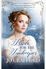 Bride for the Innkeeper (Mail Order Brides of Christmas Mountain Book 1) Kindle Edition