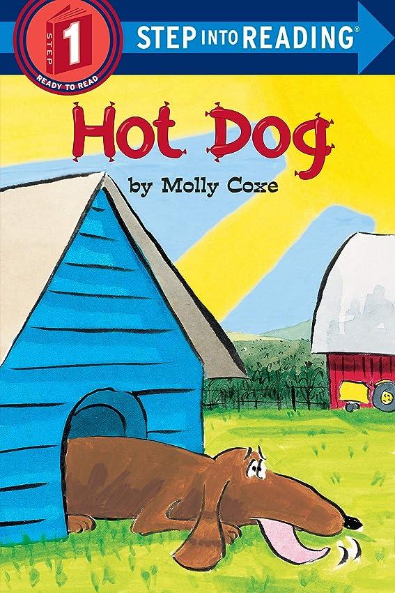 ばかげている囚人機関車Hot Dog (Step into Reading) (English Edition)