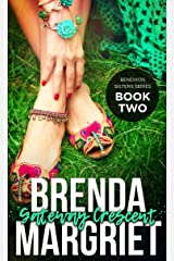 Gateway Crescent (Bendixon Sisters Book 2) Kindle Edition
