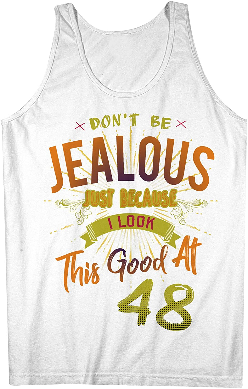 Don't Be Jealous I Look This Good At 48 お誕生日 Anniversary 男性用 Tank Top Sleeveless Shirt