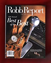 Robb Report - June, 1999. 11th Annual Best of the Best. Luxury Shopping Meccas; Hip New Artwork; Roads to Heaven; Exotic Cars; Profit Gurus; Greatest Golf Hustler; Culinary Delicacies